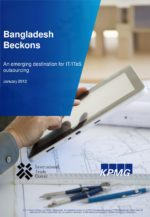 Bangladesh Beckons – An emerging destination for IT/ITeS outsourcing