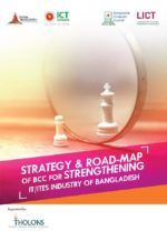 Strategy & Road-map of BCC for Strengthening IT/ITES Industry of Bangladesh