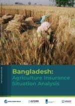 Bangladesh: Agriculture Insurance Situation Analysis