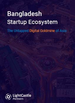 Bangladesh Startup Ecosystem - The Untapped Digital Goldmine of Asia