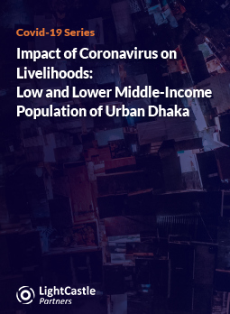Impact of Coronavirus on Livelihoods: Low and Lower Middle-Income Population of Urban Dhaka