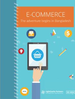 E-commerce: The Adventure Begins in Bangladesh