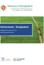 The Netherlands – Bangladesh 'Mapping the Ground @ 50 Stitching Partnerships' Report